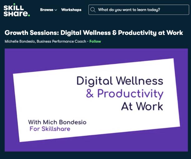 Digital Wellness & Productivity Skillshare Banner